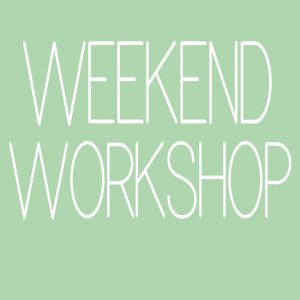 Weekend Workshop